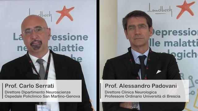DEPRESSIONE NELLE MALATTIE NEUROLOGICHE: Intervista doppia Prof.Padovani-Prof.Serrati